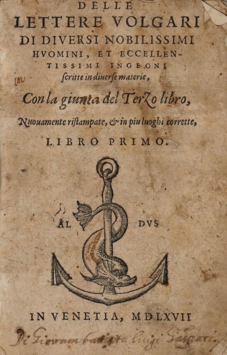 Manuzio Paolo. Delle lettere volgari di diversi nobilissimi huomini... Libro primo [-terzo]. In Venetia: [Paolo Manuzio], 1567
