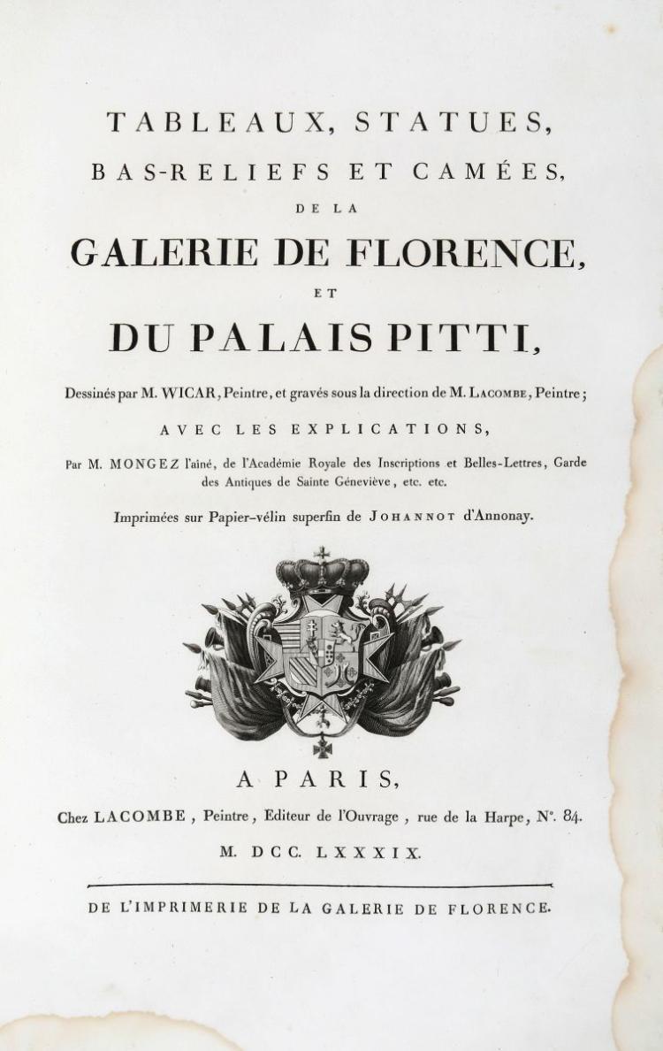 Mongez Antoine. Tableaux, statues, bas-reliefs et camées de la Galerie de Florence et du palais Pitti... A Paris: chez Lacombe: chez L. J. Masquelier, 1789-1807