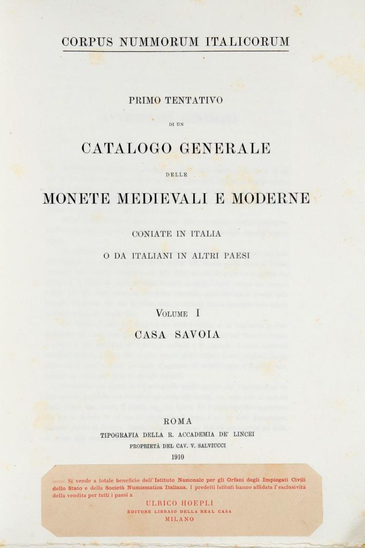 Numismatica. Corpus Nummorum Italicorum. Roma: Tipografia della Reale Accademia dei Lincei, 1910 [poi Milano: Ulrico Hoepli, fino al 1943]