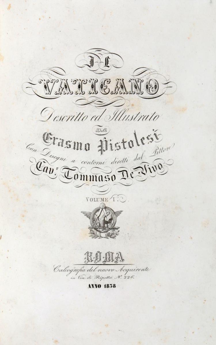 Pistolesi Erasmo. Il Vaticano descritto ed illustrato... Volume I [-VIII]. Roma: Tipografia della società editrice, 1829-1838