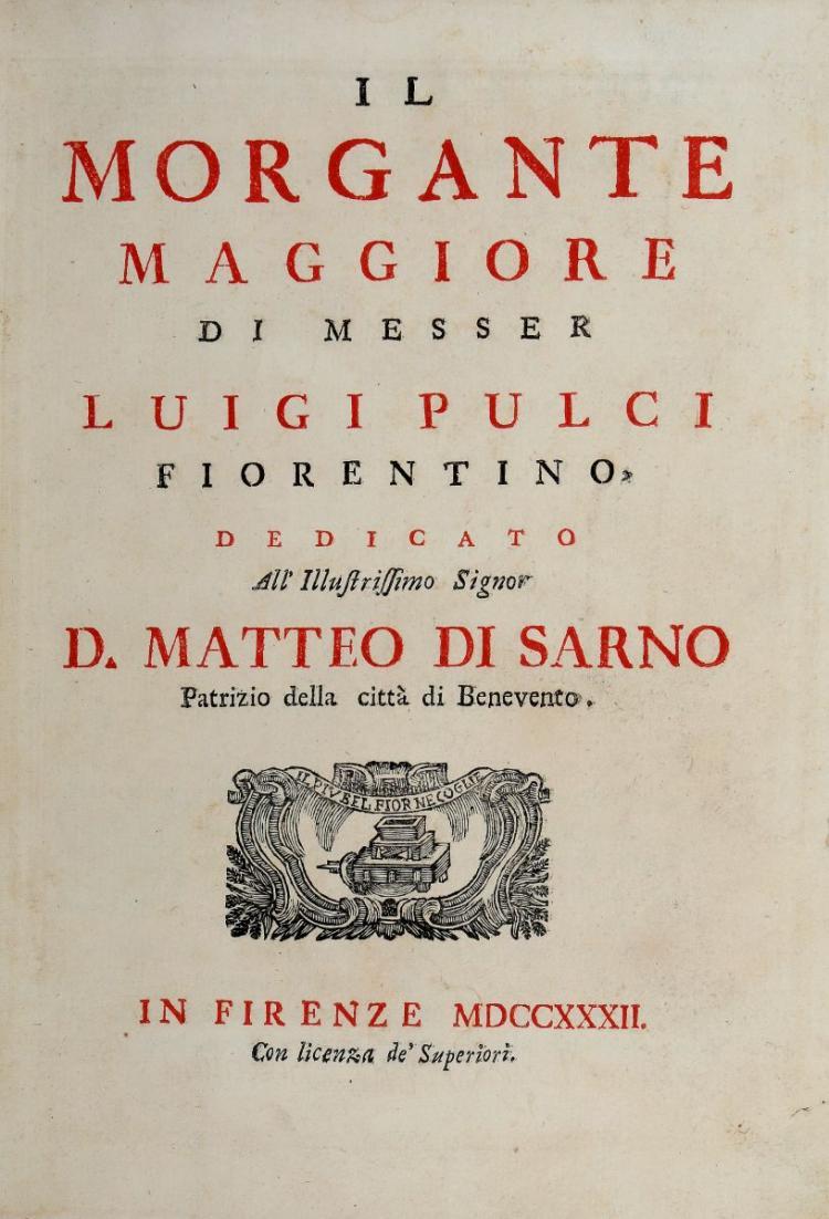 Pulci Luigi. Il Morgante Maggiore... In Firenze [i.e. Napoli]: 1732