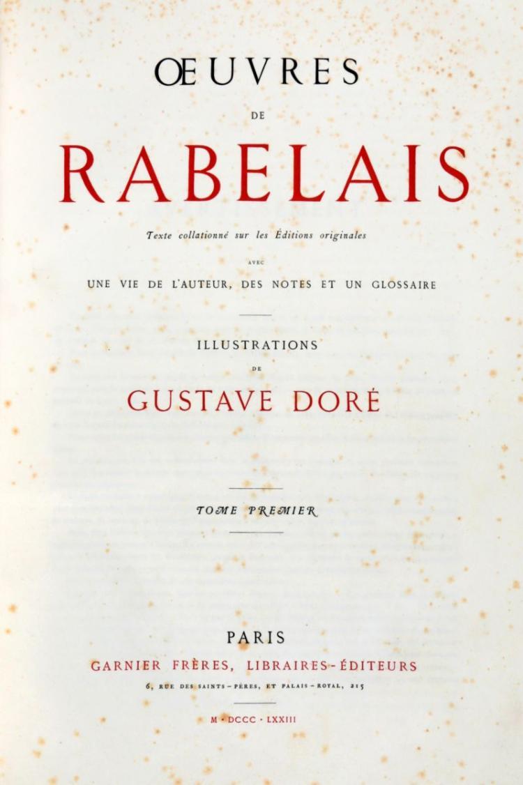 Rabelais François. Oeuvres...Illustrations de Gustave Doré Tome premier [- seconde]. Paris: Garnier Fréres, 1873