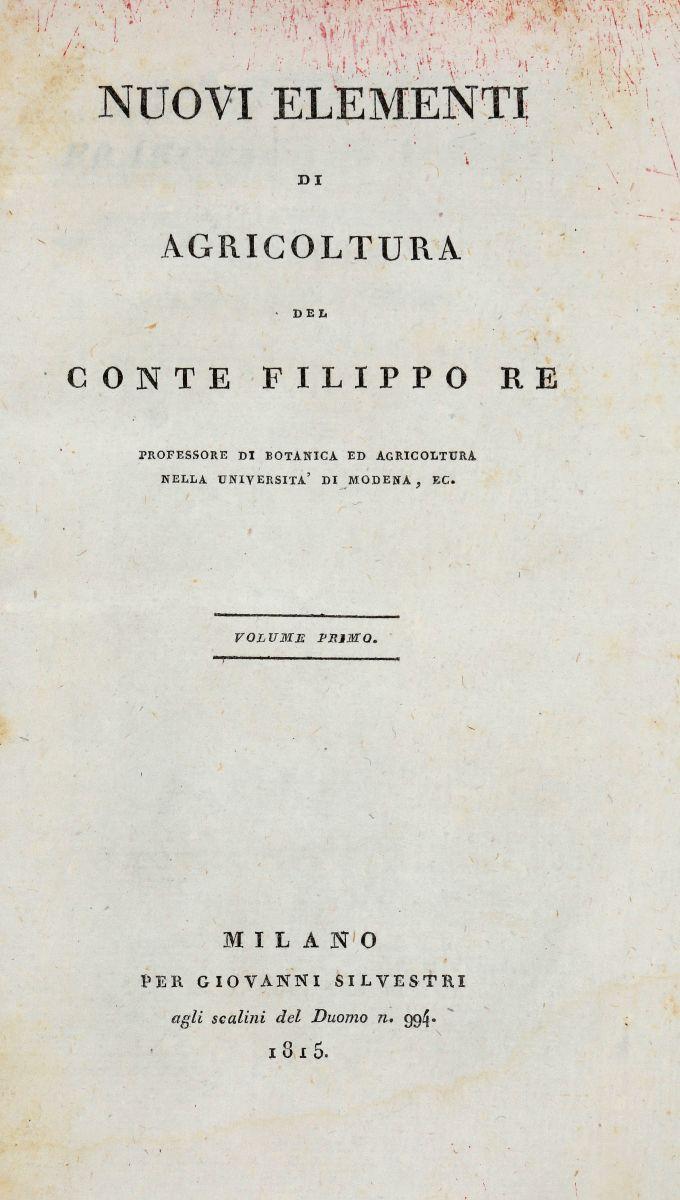Re Filippo. Nuovi elementi di Agricoltura. Milano: Per Giovanni Silvestri, 1815