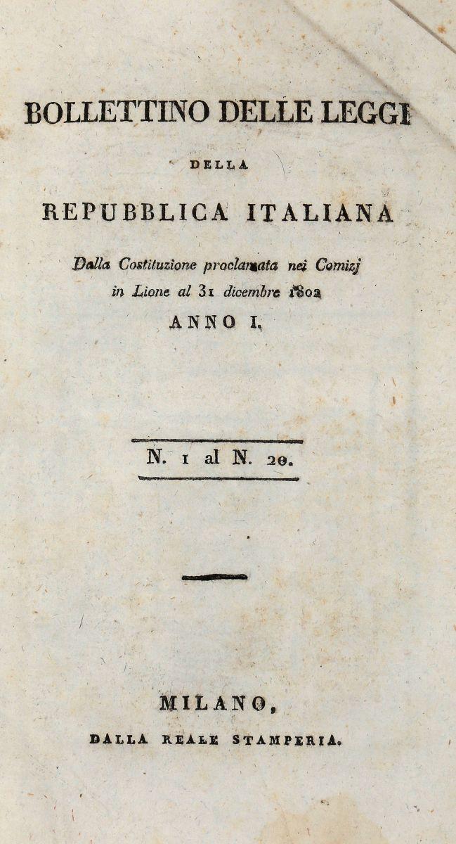 Repubblica Italiana. Bollettino delle Leggi della Repubblica Italiana [Codice Napoleonico]. Milano: dalla Reale Stamperia, 1802-1814