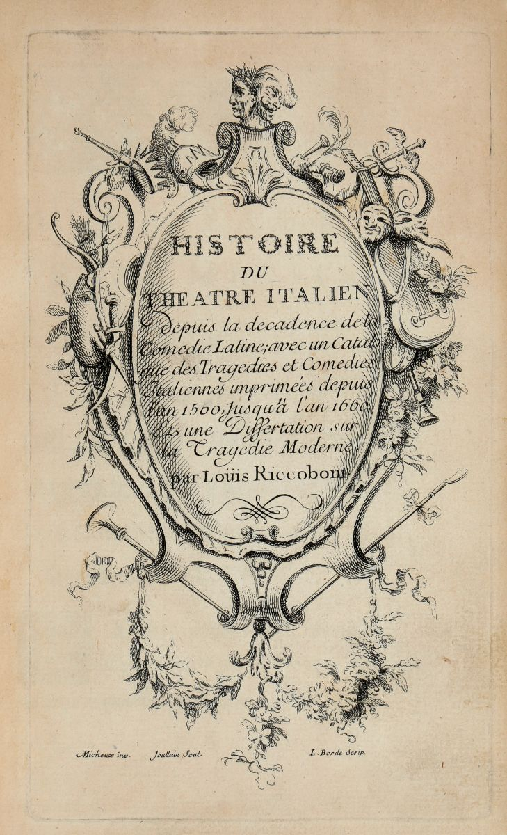 Riccoboni Luigi. Histoire du Theatre Italien... (Al colophon:) A Paris: De l'Imprimerie de Pierre Delormel, 1728