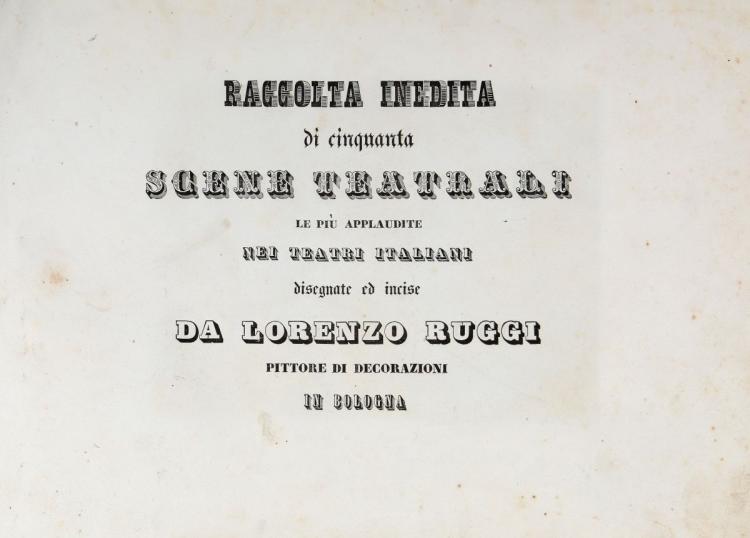 Ruggi Lorenzo. Raccolta inedita di cinquanta scene teatrali...  Bologna: s.d. [1840 ca]