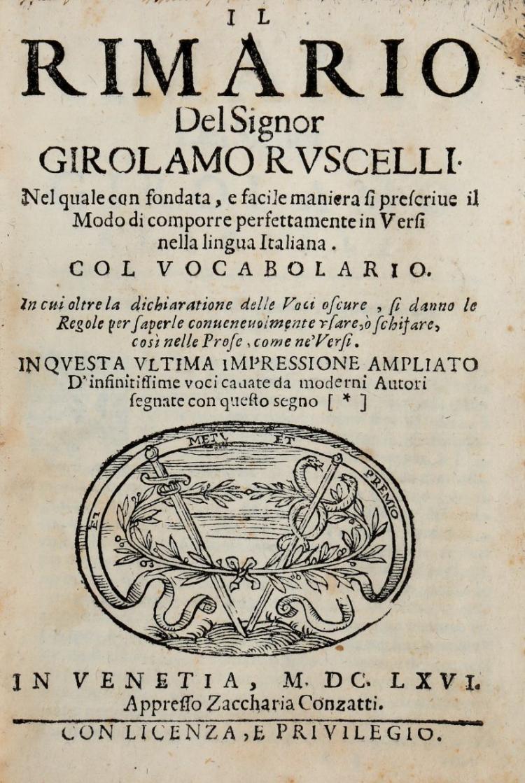 Ruscelli Girolamo. Il Rimario... In Venetia: Appresso Zaccharia Conzatti, 1666