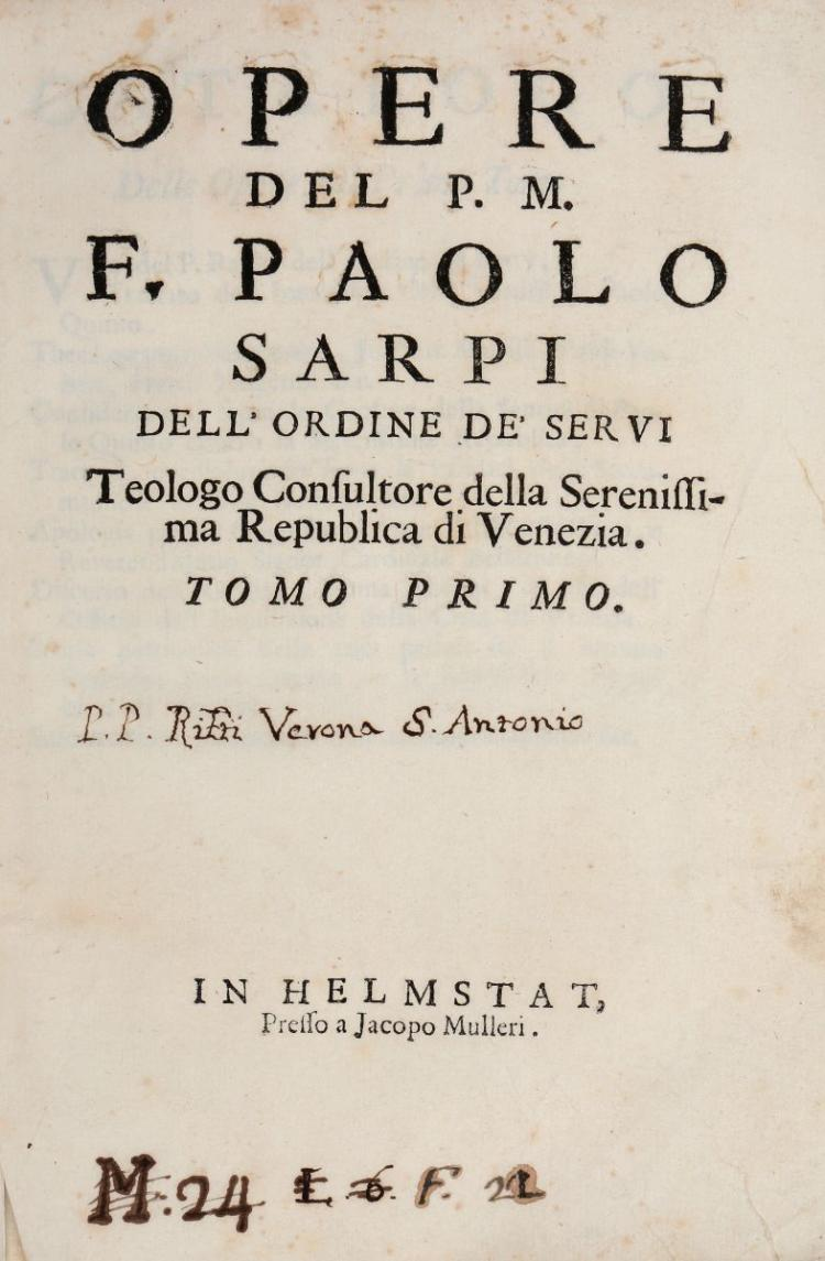 Sarpi Paolo. Opere... Tomo primo [-secondo]. In Helmstat: Jacopo Mulleri, s.d. [i. e. Verona: Marco Moroni, 1750]