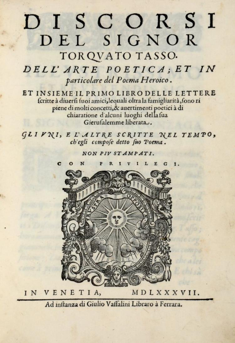 Tasso Torquato. Discorsi... Dell'arte poetica; et in particolare del poema heroico... In Venetia: Giulio Vassalini, 1587