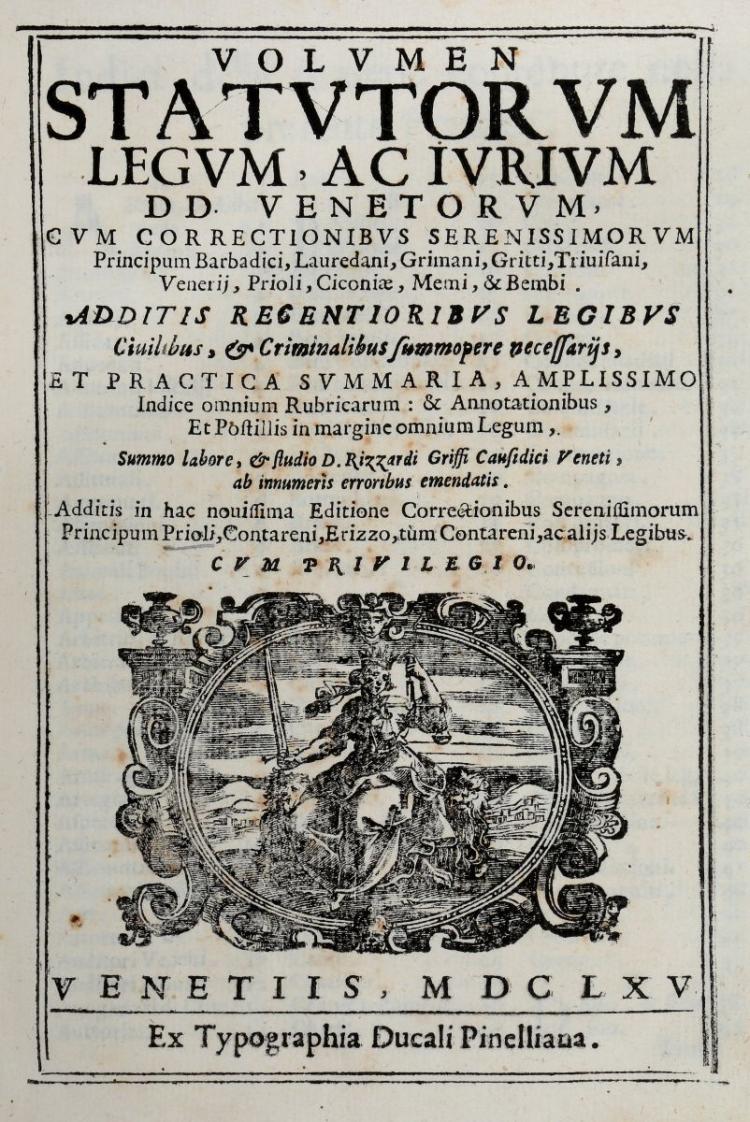 Venezia (Repubblica). Volumen Statutorum legum... Venetiis: ex typographia ducali Pinelliana, 1665