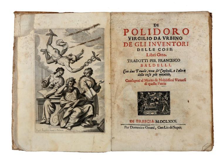Vergilio Polidoro. De gli inventori delle cose. Libri otto... Brescia: per Domenico Gromi, 1680