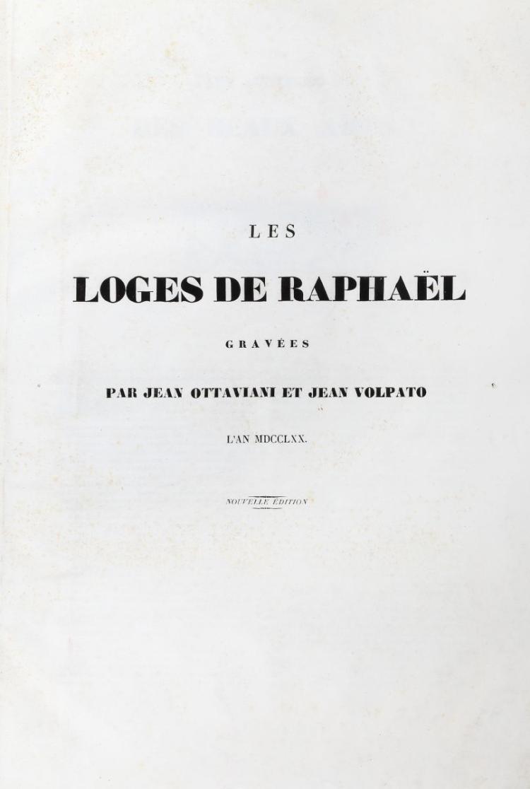 Volpato Giovanni - Ottaviani Giovanni. Les loges de Raphael... Nouvelle edition. [Roma: 1770-1777]
