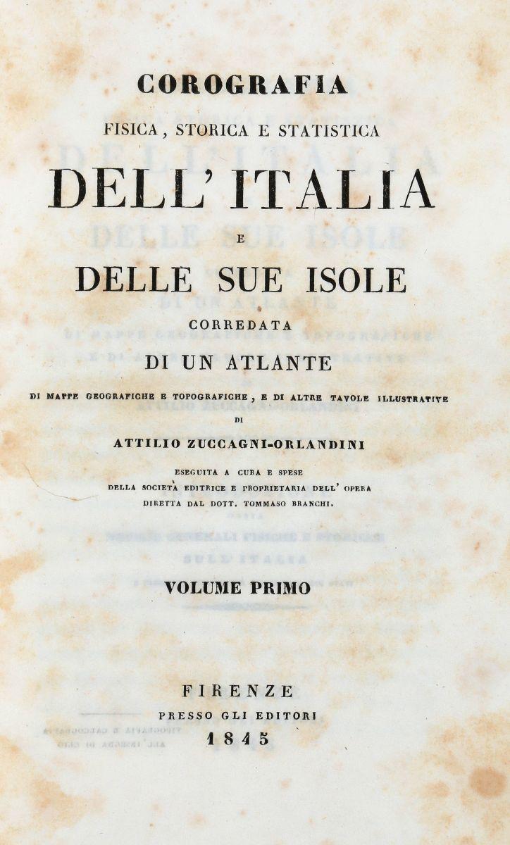 Zuccagni-Orlandini Attilio. Corografia fisica, storica e statistica dell'Italia e delle sue isole... Volume primo [- duodecimo]. Firenze: Presso gli editori, 1833-1845