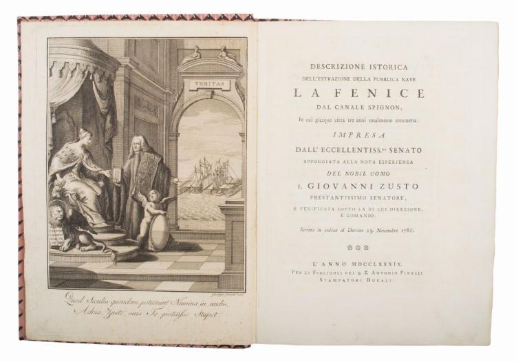 Zusto Giovanni. Descrizione istorica dell'estrazione della pubblica nave La Fenice... [Venezia]: Per li Figliuoli del q.Z. Antonio Pinelli, 1789