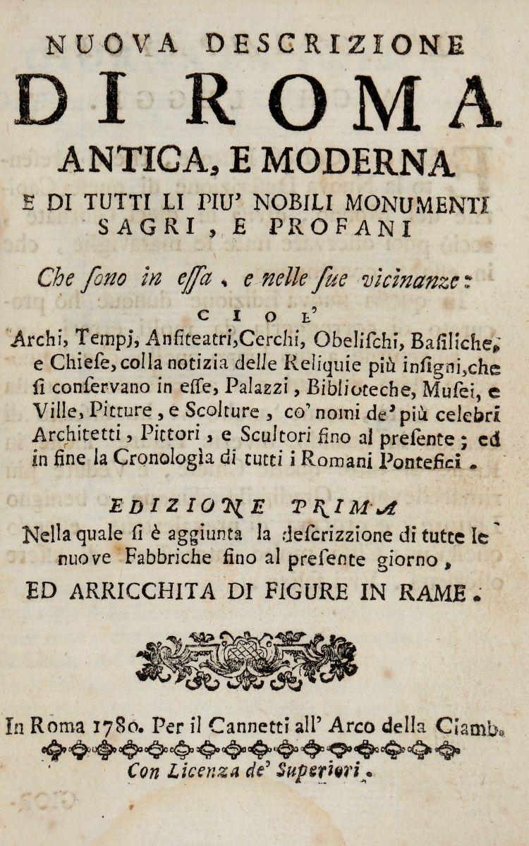 Canneti Francesco. Nuova descrizione di Roma antica, e  moderna... Arricchita di figure in rame... In Roma: Per il Cannetti, 1780