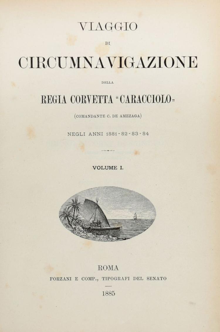 De Amezaga Carlo. Viaggio di circumnavigazione della Regia corvetta Caracciolo... Volume I [-IV]. Roma: Forzani e Comp., Tipografi del Senato, 1885-1886