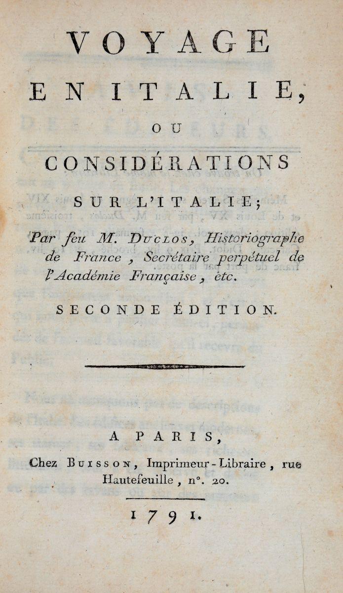 Duclos Charles Pinot. Voyage en Italie... A Paris: chez Buisson, Libraire, rue Hautefeuille, n. 20, 1791