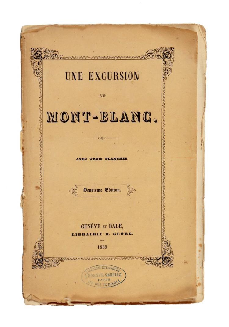 Duconnum Jules Cesar. Une excursion au Mont-Blanc... Genève et Bale: Librairie H. Georg, 1859