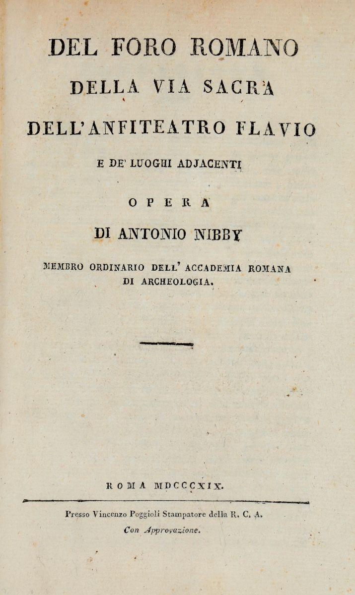 Nibby Antonio. Del Foro Romano. Della Via Sacra... Roma: Presso Vincenzo Poggioli, 1819