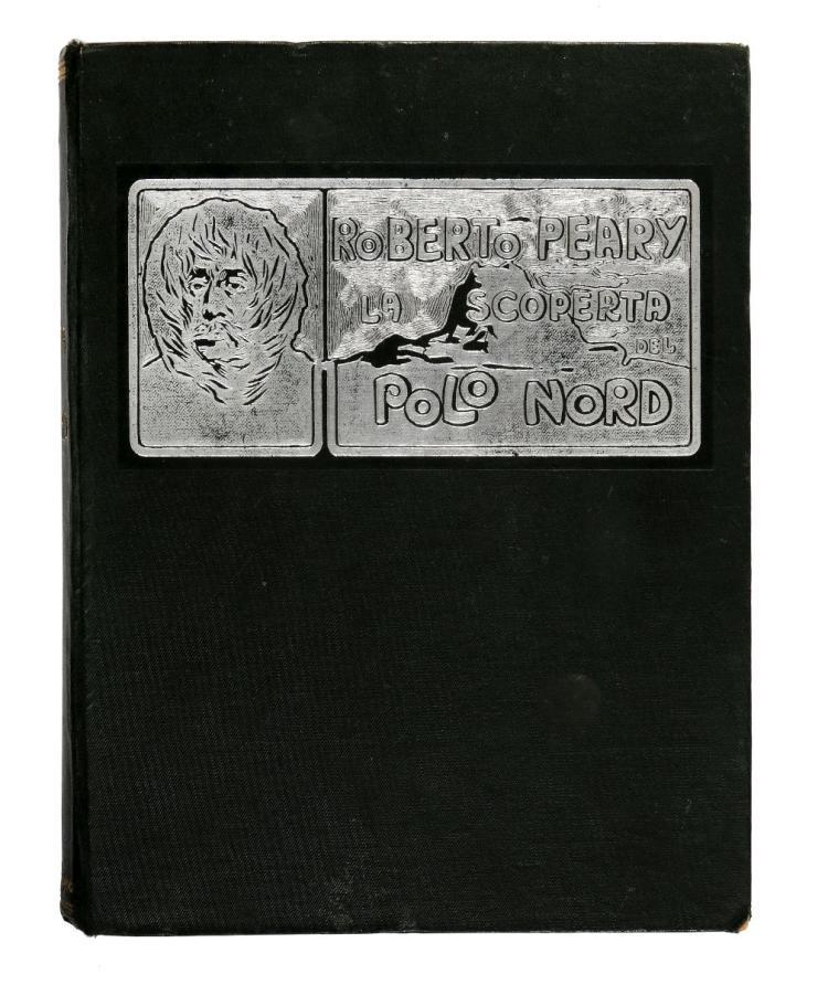 Peary Robert Edwin. La scoperta del Polo Nord... Milano: Fratelli Treves, 191