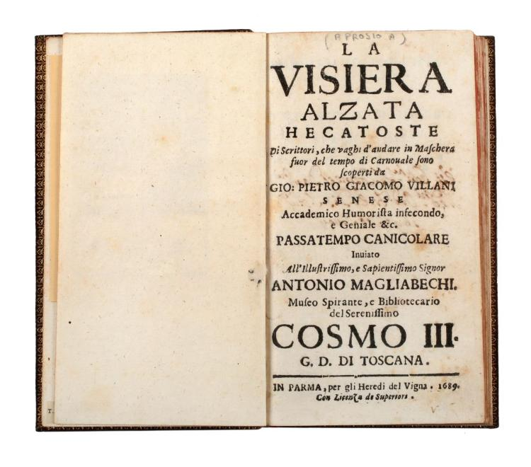 Aprosio Angelico. La Visiera Alzata Hecatoste di Scrittori... In Parma: per gli eredi del Vigna, 1689