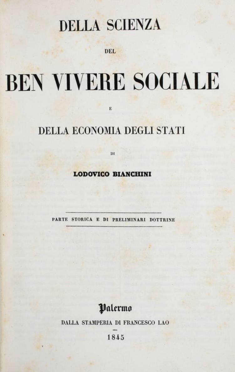 Bianchini Lodovico. Della scienza del ben vivere sociale e della economia degli stati... Palermo: Francesco Lao, 1845