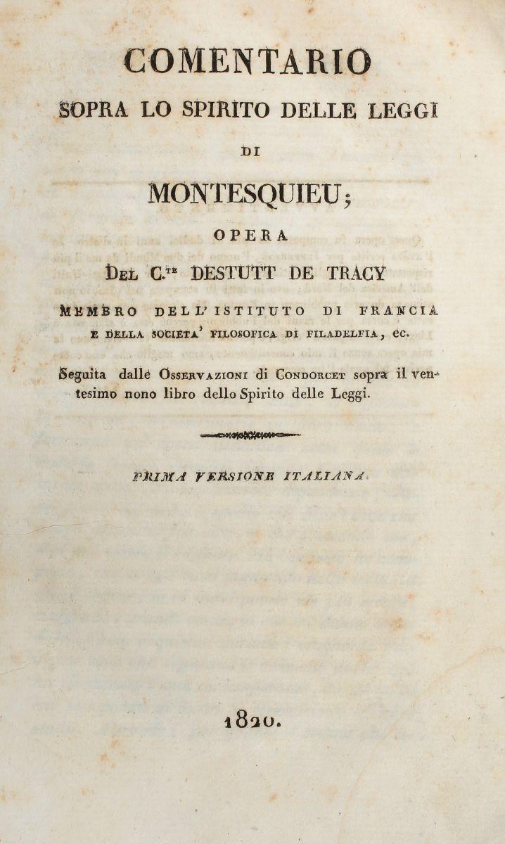 Destutt de Tracy Antoine Louis Claude. Comentario sopra lo Spirito delle leggi di Montesquieu... 1820