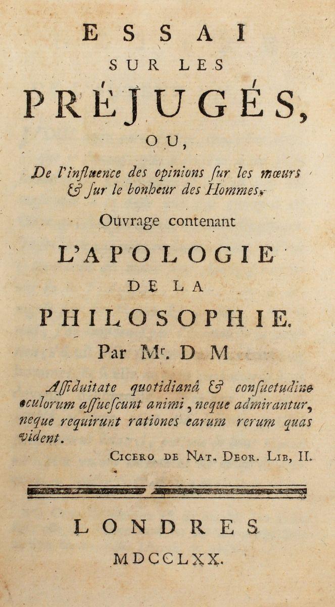 Dietrich Paul Henri baron d'Holbach. Essai sur les préjugés... Londres [i.e. Amsterdam: M.M. Rey], 1770