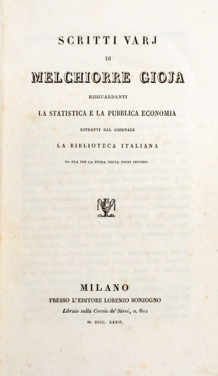 Gioia Melchiorre. Scritti varj... risguardanti la statistica e la pubblica economia. Milano: Lorenzo Sonzogno, 1832.
