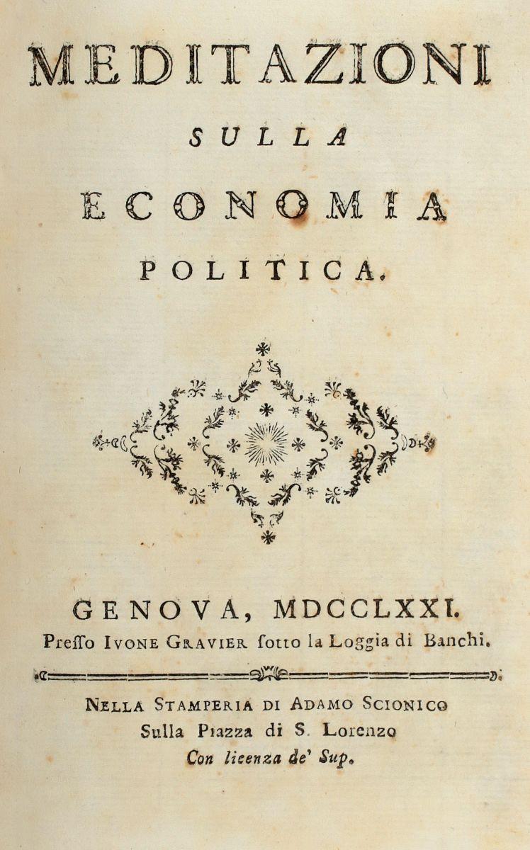 Verri Pietro. Meditazioni sulla economia politica. Genova: presso Ivone Gravier sotto la Loggia di Banchi, 1771.