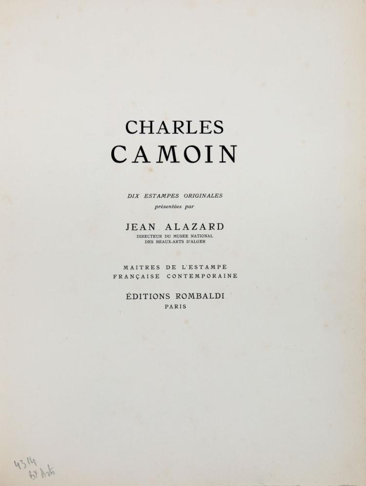 Alazard Jean, Camoin Charles. Charles Camoin, Dix estampes originales. Paris: Éditions Rombaldi, 1946.