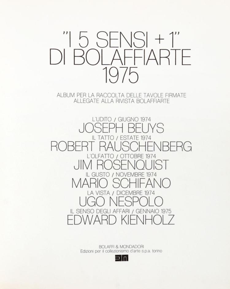 Beuys Joseph, Rauschenberg Robert (et al.). I 5 Sensi + 1. Torino: Bolaffi & Mondadori, 1975.