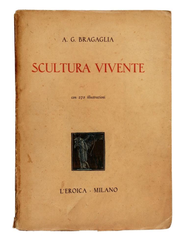 Bragaglia Anton Giulio. Scultura vivente. Milano: L'Eroica, 1928 ca.