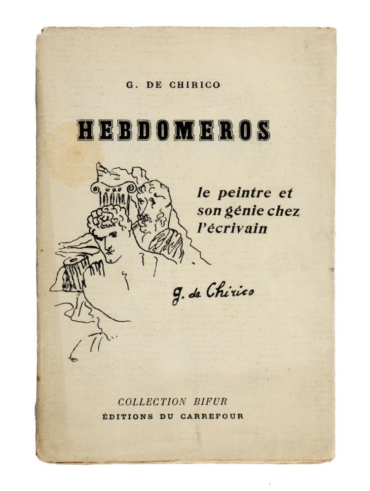 De Chirico Giorgio. Hebdomeros. Le peintre et son génie chez l'écrivain. Paris: edition du Carrefour, 1929.