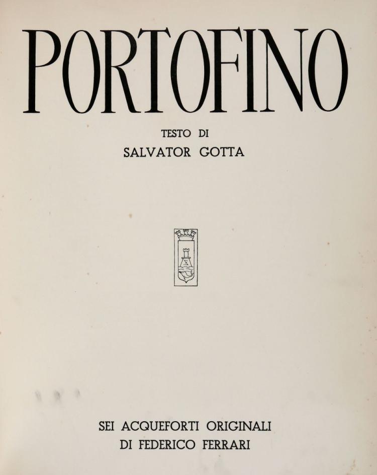 Ferrari Federico. Portofino. Testo di Salvator Gotta. Sei acqueforti originali. S.l., s.e., s.d. [ma tra 1949 e 1959].