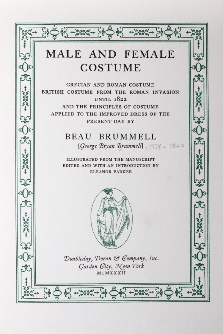 Brummell George Bryan. Male and female costumes. Grecian and Roman costume, British costume from the Roman invasion until 1822, and the principles of costume applied to the improved dress of the present day. New York: Doubleday, 1932.