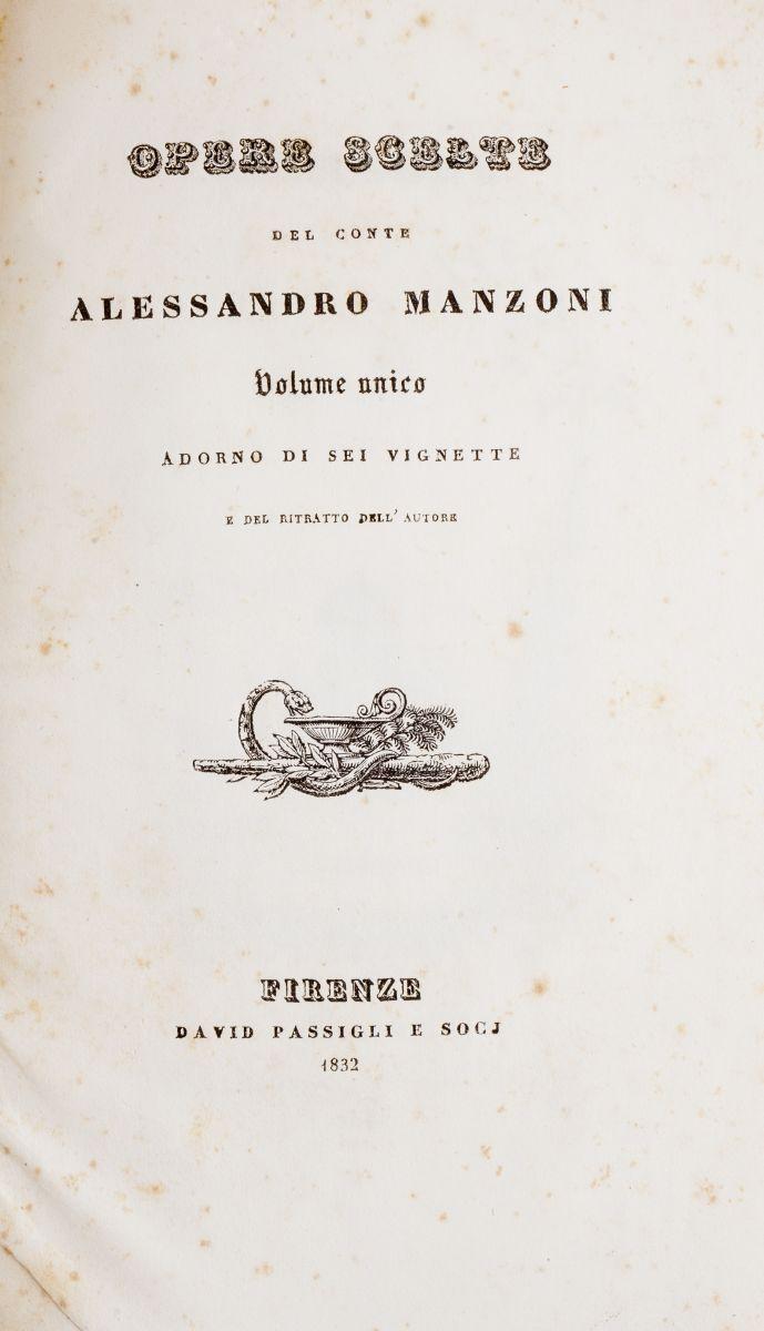 Manzoni Alessandro. Opere scelte... Volume unico. Firenze: David Passigli e Soci, 1832.