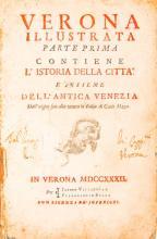 Maffei Scipione. Verona illustrata. Parte prima [-quarta ed ultima]. In Verona: per Jacopo Vallarsi, e [per] Pierantonio Berno, 1731-1732.