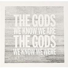 John GIORNO (né en 1936, vit et travaille à New York) The Gods we Know we Are the Gods we Know we Were, 2005 Gravure avec im...