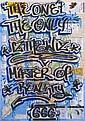 IZ THE WIZ (né en 1958) Master of reality, 2007