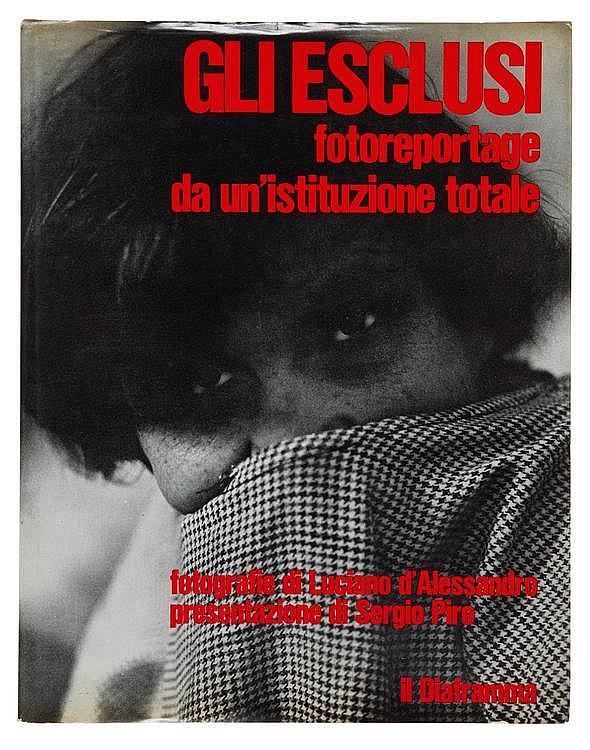 D'ALESSANDRO LUCIANO (1933) Gli Esclusi. Fotoreportage da un'istitutzione totale D'ALESSANDRO a photographié des gens hospitalisés...