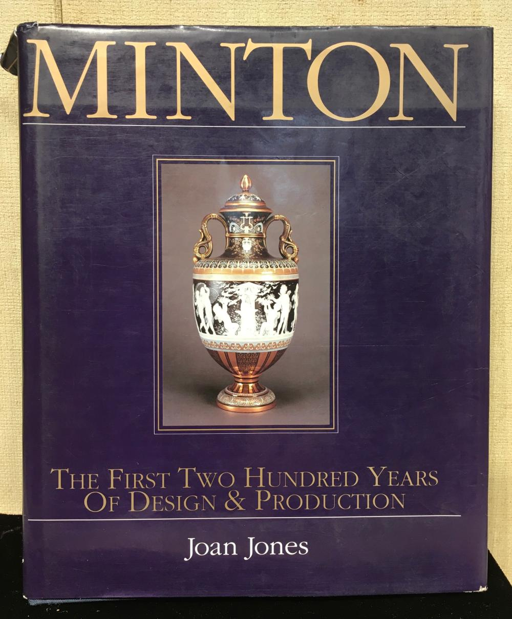 Minton: The First Two Hundred Years of Design and Production, by Joan Jones