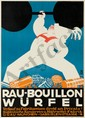 Rau-Bouillon Würfel. ca. 1930. Rare Poster, Friedrich Heubner, Click for value