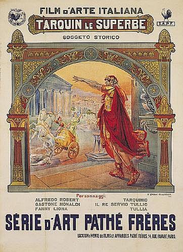 Tarquin Le Superbe/Pathe. 1911.