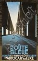 La Route Bleue. 1929