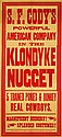 S.F. Cody's Klondyke Nugget. ca. 1898