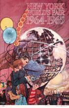 Original 1964 New York World´s Fair Poster Bob Peak Art