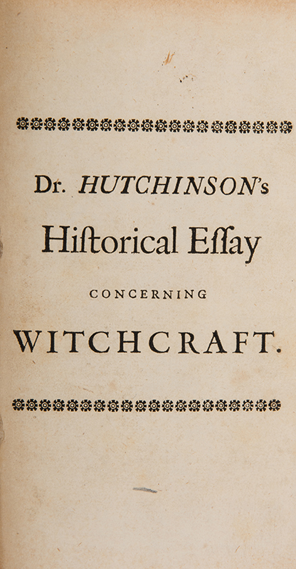 an historical essay concerning witchcraft Buy online, view images and see past prices for francis hutchinson an historical essay concerning witchcraft with observations upon matters of fact 1720 antique.