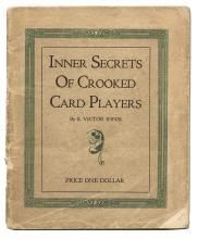Innis, S. Victor. Inner Secrets of Crooked Card Players.