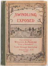 Moreau, William B. Swindling Exposed: From the Diary of William B. Moreau, King of Fakirs.